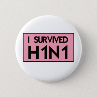 I Survived H1N1 Pinback Button