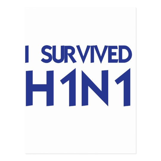 I Survived H1N1 Postcard