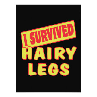 I SURVIVED HAIRY LEGS CUSTOM INVITE