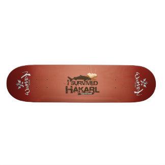 I Survived Hákarl Skateboard