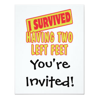 I SURVIVED HAVING TWO LEFT FEET PERSONALIZED INVITE