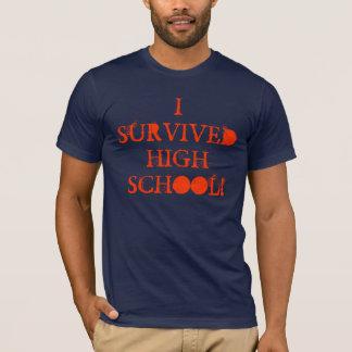 I survived high chool tshirt