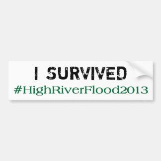 I Survived #HighRiverFlood 2013 Bumper Sticker