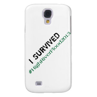I Survived #HighRiverFlood 2013 Samsung Galaxy S4 Cover