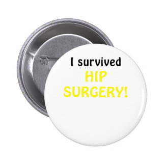 I Survived Hip Surgery Button