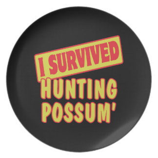 I SURVIVED HUNTING POSSUM DINNER PLATES