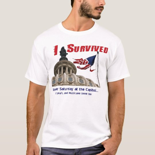 I Survived Hurricane Irene at the Capitol T-Shirt
