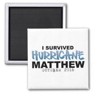 I Survived Hurricane Matthew October 2016 2 Inch Square Magnet