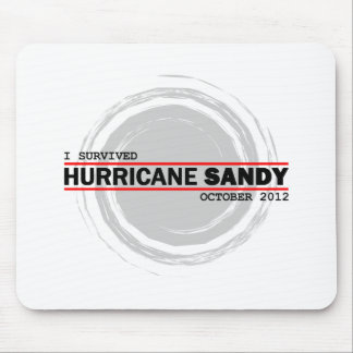 I Survived Hurricane Sandy Mouse Pad