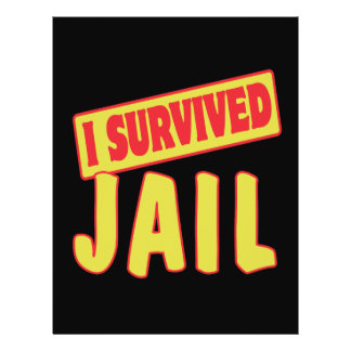 I SURVIVED JAIL PERSONALIZED FLYER