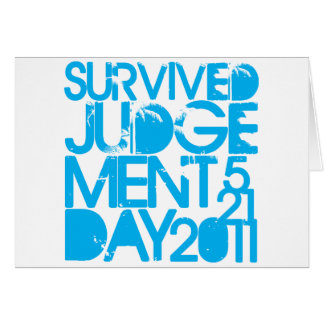 I Survived Judgment Day 2011 Greeting Cards
