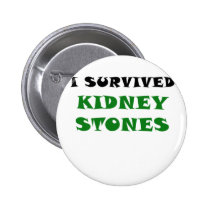 I Survived Kidney Stones Button