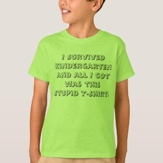 I Survived Kindergarten! T-Shirt