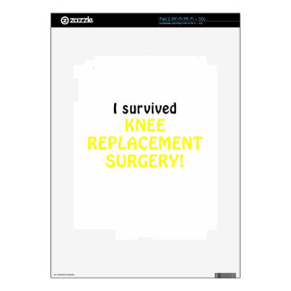 I Survived Knee Replacement Surgery iPad 2 Skins