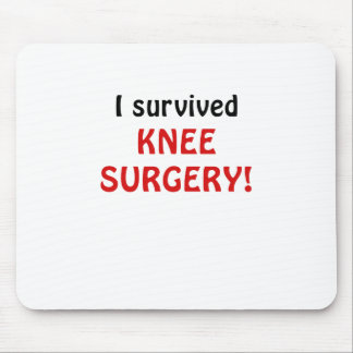 I Survived Knee Surgery Mouse Pad