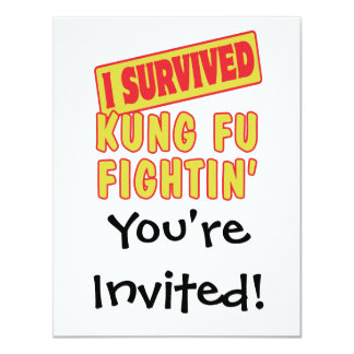 I SURVIVED KUNG FU FIGHTING 4.25X5.5 PAPER INVITATION CARD