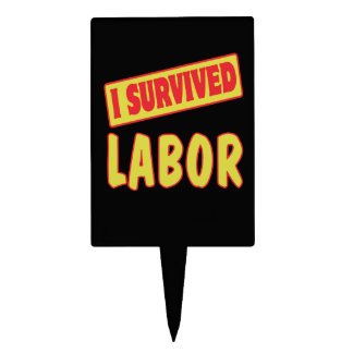 I SURVIVED LABOR CAKE TOPPERS