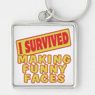 I SURVIVED MAKING FUNNY FACES Silver-Colored SQUARE KEYCHAIN