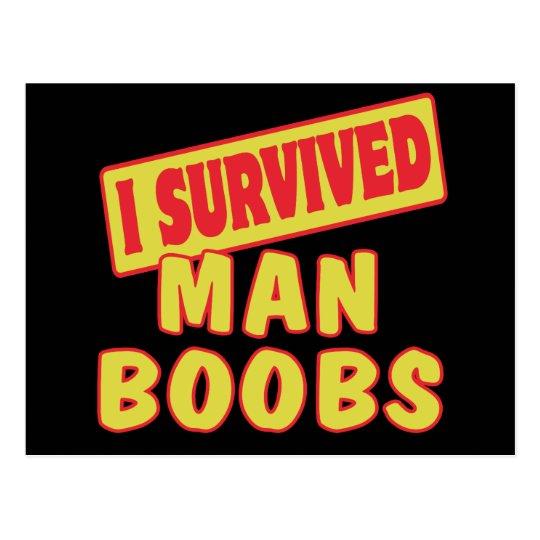 I SURVIVED MAN BOOBS POSTCARD