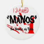 I Survived Manos the Hands of Fate Ornament