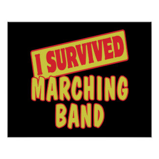 I SURVIVED MARCHING BAND POSTER
