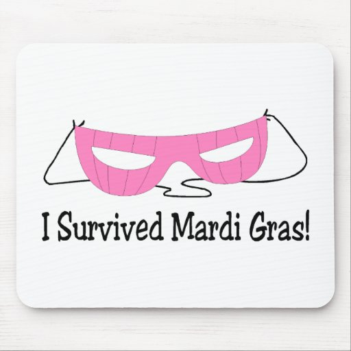 I Survived Mardi Gras Pink Mask Mouse Pad