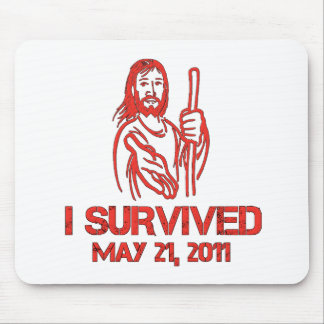I Survived May 21, 2011 Mouse Pad