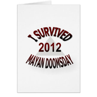 I Survived Mayan Doomsday 2012 Card