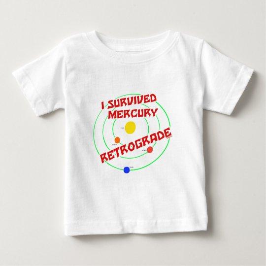 I Survived Mercury Retrograde red Baby T-Shirt