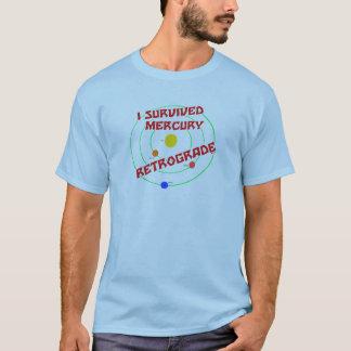 I Survived Mercury Retrograde red T-Shirt
