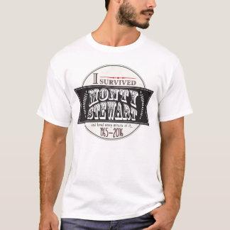 I Survived Monty Stewart... T-Shirt