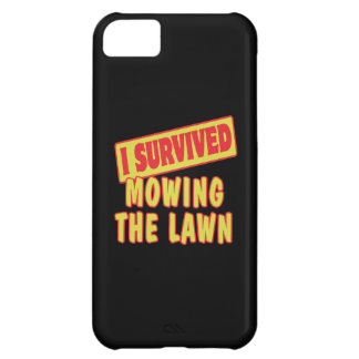 I SURVIVED MOWING THE LAWN iPhone 5C CASE