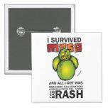 I Survived MRSA Pinback Buttons