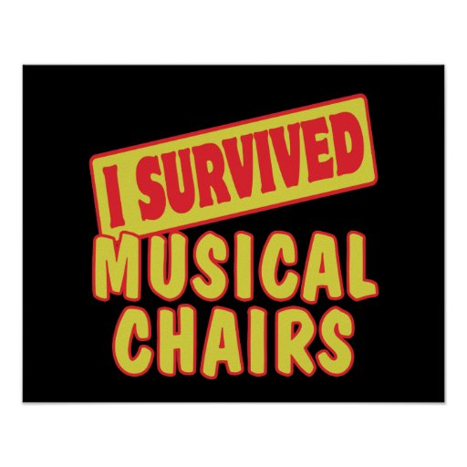 I SURVIVED MUSICAL CHAIRS POSTER