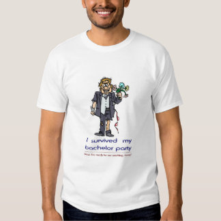 I survived my bachelor party T-Shirt
