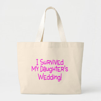 I Survived My Daughters Wedding Tote Bags