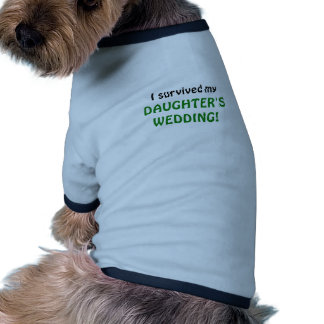 I Survived my Daughters Wedding Doggie T-shirt