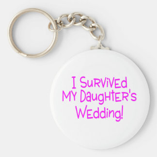 I Survived My Daughters Wedding Pink Keychain