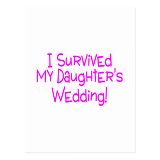 I Survived My Daughters Wedding Pink Postcard