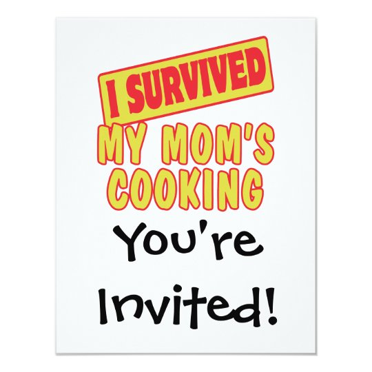 I SURVIVED MY MOMS COOKING CARD