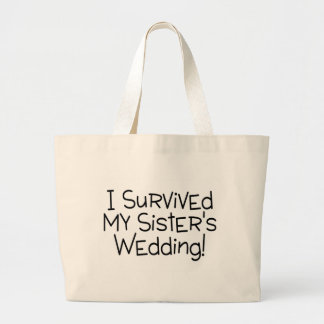 I Survived My Sister's Wedding Black Jumbo Tote Bag