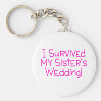 I Survived My Sisters Wedding Pink Keychain
