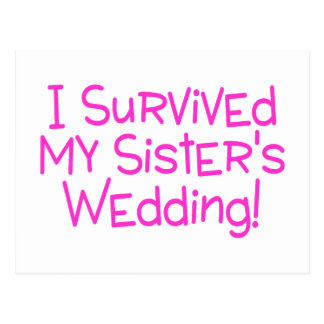 I Survived My Sisters Wedding Pink Postcard