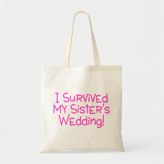 I Survived My Sisters Wedding Pink Tote Bag