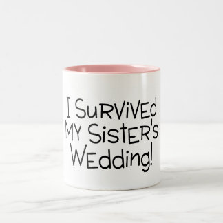 I Survived My Sisters Wedding Two-Tone Coffee Mug