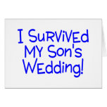 I Survived My Sons Wedding Blue Greeting Card