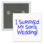 I Survived My Sons Wedding (Blue) Pins