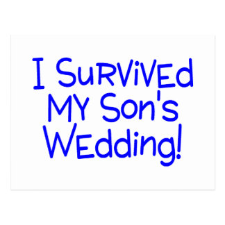 I Survived My Sons Wedding (Blue) Postcard