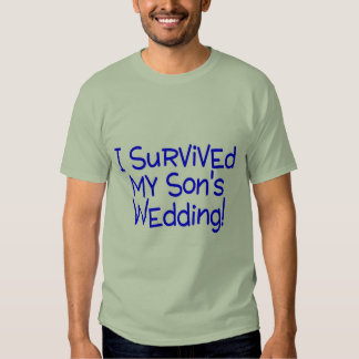 I Survived My Sons Wedding Blue Shirt
