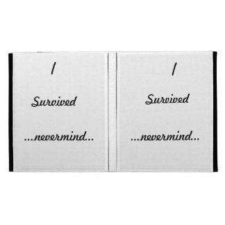 I survived .nevermind...... iPad folio covers